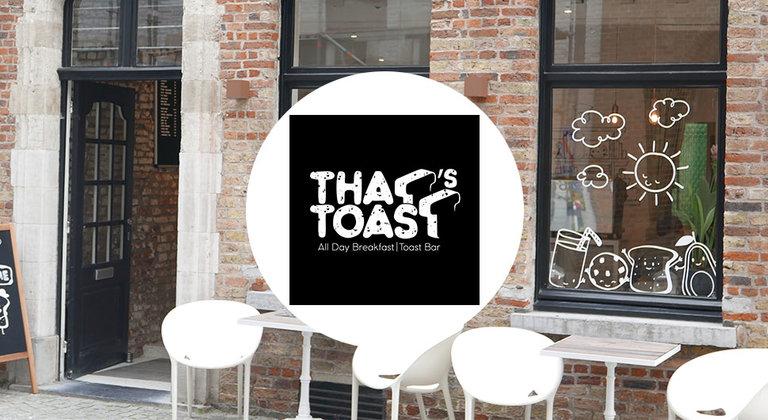 Thats toast